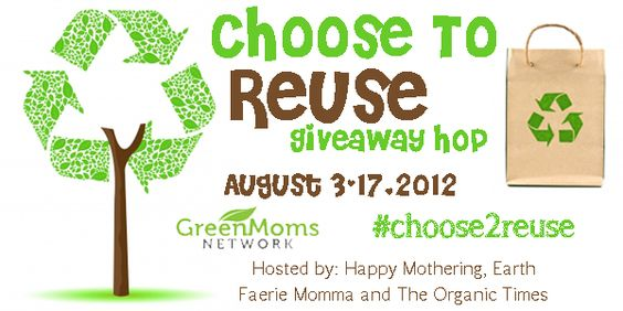 ChooseToReuse giveaways!