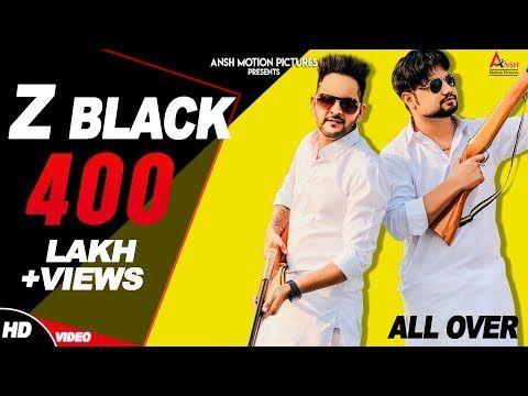Z Black Official Md Kd Ghanu Music Latest Haryanvi Songs Haryanavi 2018 New Dj Songs Youtube In 2020 Trending Songs New Dj Song Black Song