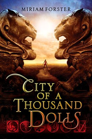 City of a Thousand Dolls (Bhinian Empire, #1) by Miriam Forster