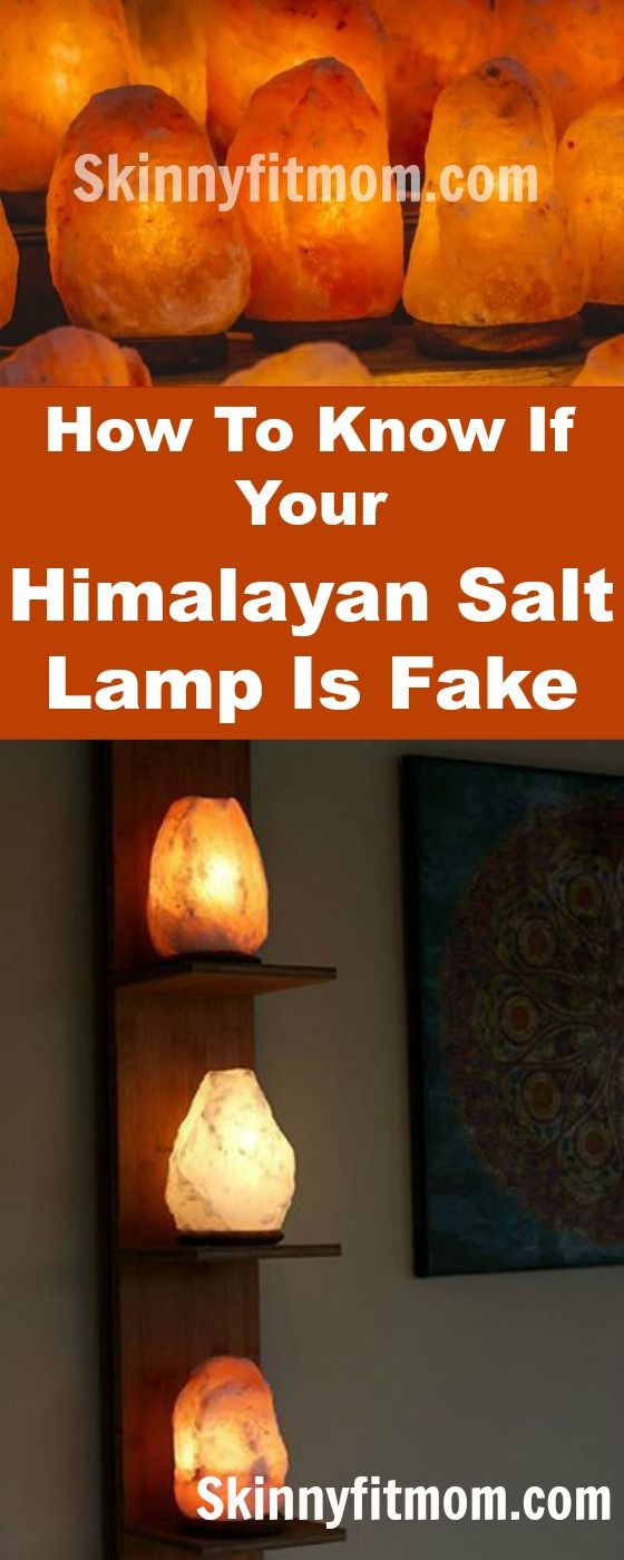 7 Sure Signs That Your Himalayan Salt Lamp Is A Fake Himalayan