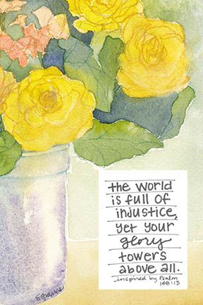 the world is full of injustice yet your glory towers above all. inspired by psalm 148:13 www.SallyGravesArt.com
