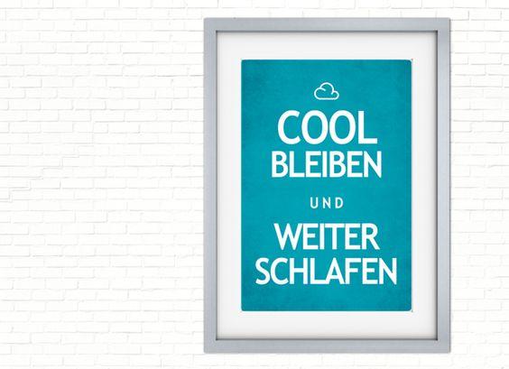 Weiteres - 彡Cool Print | weiter schlafen - ein Designerstück von claus-peter-2 bei DaWanda