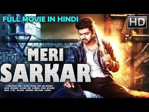 Meri Sarkar 2019 New Released Full Hindi Dubbed Movie Vijay Latest South Movies 2019 Youtube New Hindi Movie Movies Hindi Movies