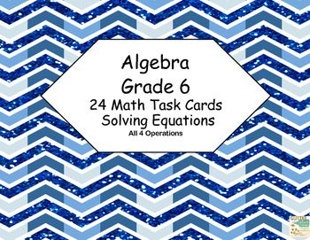 math worksheet : algebra solving equations using all 4 operations grade 6 24 cards  : Solving Equations Using Multiplication And Division Worksheets