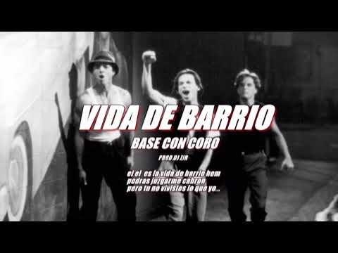 Base De Rap Con Coro Vida De Barrio Con Letra 2019 Prod Dj Zir Rap Coro Pistas De Rap