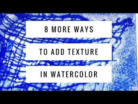 10 8 Advanced Watercolor Texture Techniques Adding Texture To