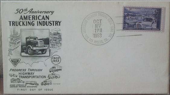 AMERICAN TRUCKING 50th Anniversary 1953 First Day Of Issue Cover 3 Cent Stamp