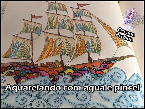 Livro de Colorir Oceano Perdido - Aquarelando com água e pincel | Lucian...