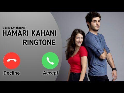Hamari Kahani Ringtone Our Story Ringtone Bizim Hikaye Ringtone Youtube Profile Picture Story Youtube