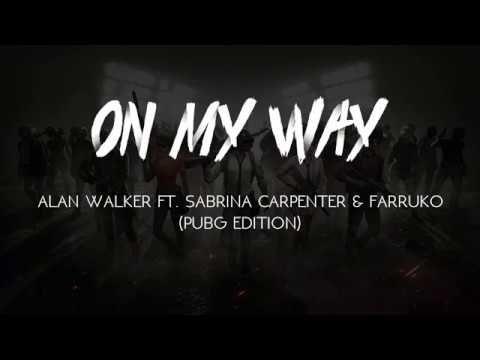 On My Way Alan Walker Ft Sabrina Carpenter Farruko Lyrics