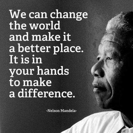 "Nelson Mandela (1918-2013), President of South Africa 1994-1999, anti-apartheid revolutionary, politican: ""For to be free is not merely to cast off one's chains, but to live in a way that respects and enhances the freedom of others."""