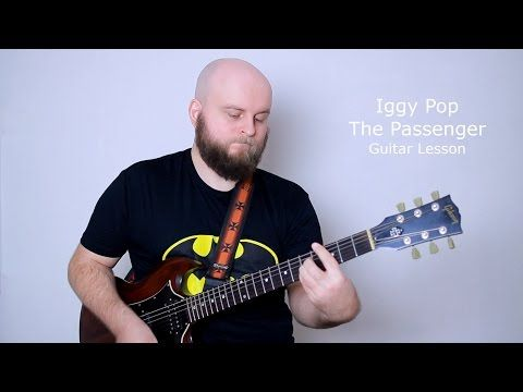 Iggy Pop The Passenger Guitar Lesson (how to play I am a Passenger ...