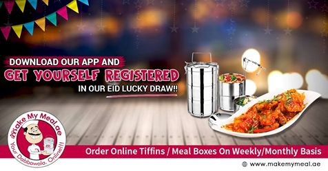 Makemymeal Is Offering Online Tiffin Service Dabbawala Meal Box And Food Delivery Services On Daily Weekly Monthly Basis In Dubai SharjahUAE