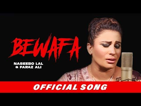 Bewafa Naseebo Lal Ali Faraz Video Song New Punjabi Video In 2020 Songs Video Ali Official