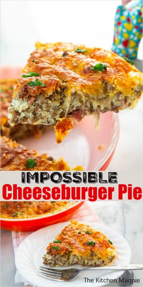 The Classic Recipe For The Bisquick Impossible Cheeseburger Pie This Ground Beef And Cheese Pi Cheeseburger Pie Ground Beef Recipes Easy Healthy Beef Recipes