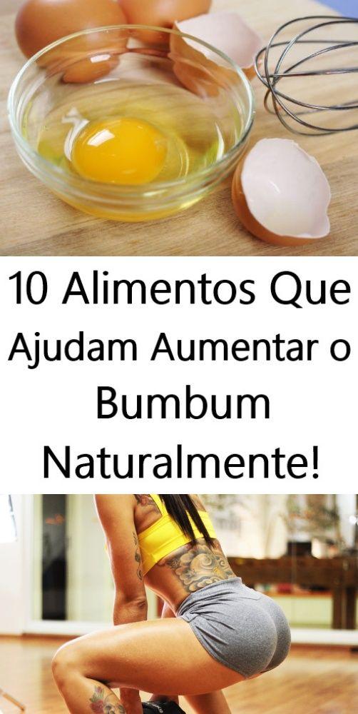 Os 10 Alimentos Que Ajudam Aumentar O Bumbum Naturalmente Com