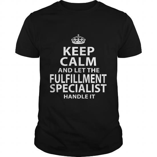 FULFILLMENT SPECIALIST T Shirts, Hoodies. Get it here ==► https://www.sunfrog.com/LifeStyle/FULFILLMENT-SPECIALIST-118707538-Black-Guys.html?41382 $22.99