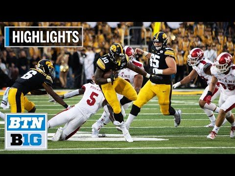 Highlights Five Hawkeyes Score Touchdowns In Win Miami Oh Vs Iowa August 31 2019 Youtube Iowa Miami Oh Big Ten Football