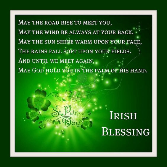 Happy Birthday And Rest In Peace Quotes: St Patrick's Day, Irish Blessing Pictures, Photos, And