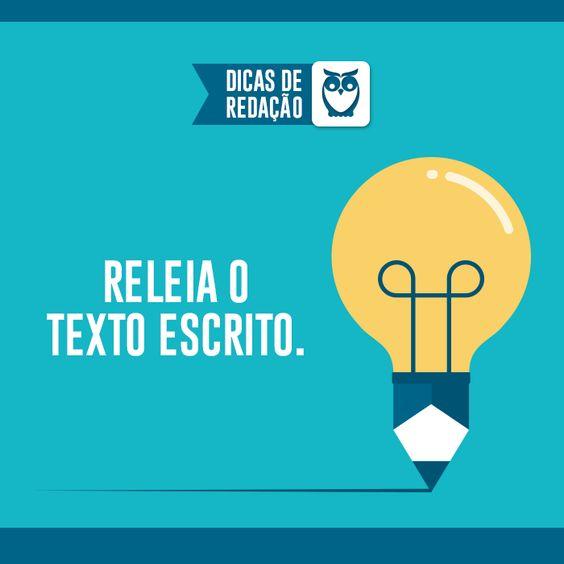 A melhor maneira para encontrar erros é reler o seu texto várias vezes! #reler #leia #estude #redacao #texto #dicas #estudo #pratica #frases