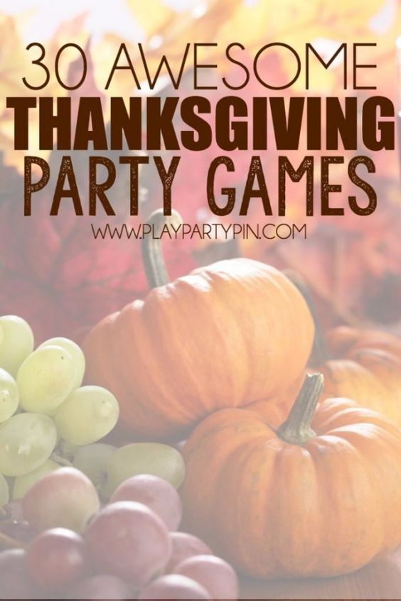 30 Awesome Thanksgiving Party Games