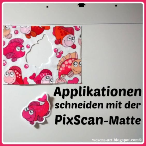 Applikationen schneiden mit der PixScan # wesens-art.blogspot.com