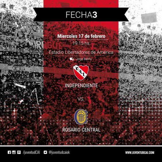 ¡HOY JUEGA EL ROJO! Desde las 19:15, #Independiente recibe a Rosario Central por la fecha 3 del torneo. #VamosRojo