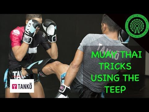 Muay Thai Tricks Using The Teep In Sparring Fighting Tutorial Youtube Muay Thai Techniques Muay Thai Martial Arts Training