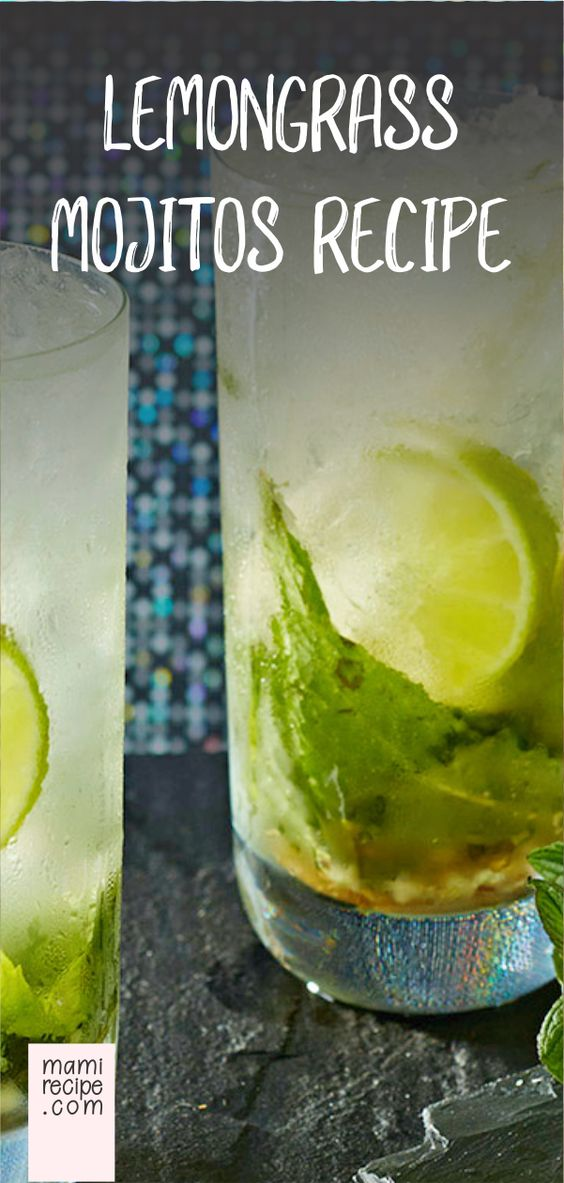 Lemongrass Mojitos Recipe