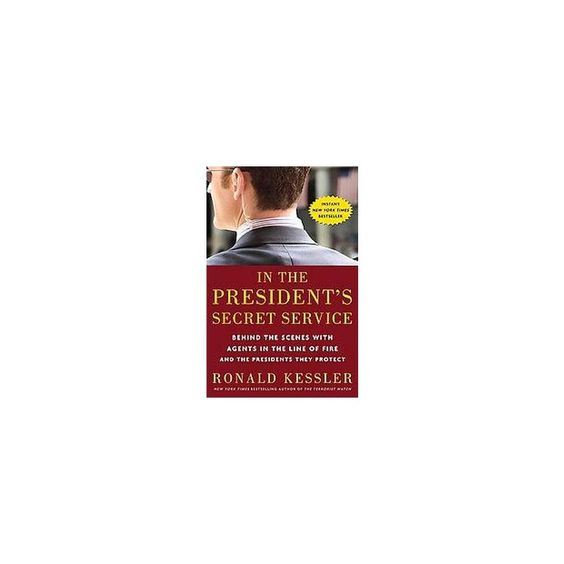 In the President's Secret Service (Hardcover)