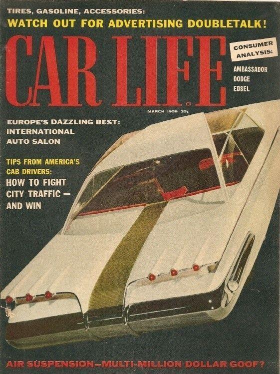 Car Life 1959 Mar Ambassador Dodge Edsel Tested Paris Auto Show Cars Magazines Dodge Cab Driver Vintage Hot Rod Edsel