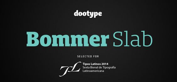 Bommer Slab font by dooType - your new favorite Slab Serif font