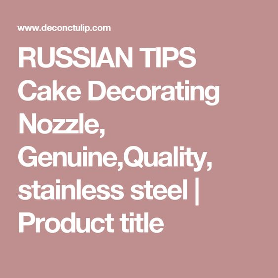 RUSSIAN TIPS Cake Decorating Nozzle, Genuine,Quality, stainless steel | Product title