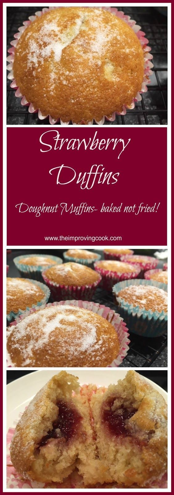 The Improving Cook: Strawberry Duffins (Doughnut Muffins). A cross between a doughnut and a muffin with strawberry jam inside. Plus it's baked, not fried.