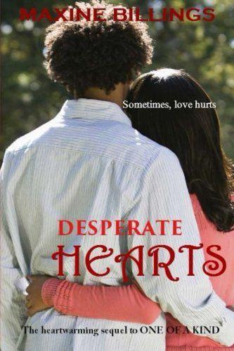 Desperate Hearts (One of A Kind) (Volume 2) by Maxine Billings http://www.amazon.com/dp/1500947067/ref=cm_sw_r_pi_dp_SlFGwb0K79WMR