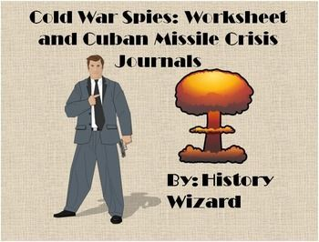 Printables Cuban Missile Crisis Worksheet cold war spies worksheet and cuban missile crisis journals this activity includes three war