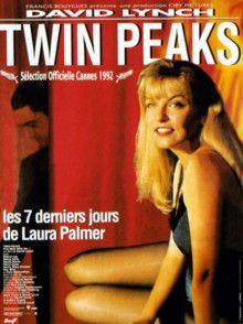 Twin Peaks : Les Sept Derniers Jours de Laura Palmer Film de David Lynch (1992)