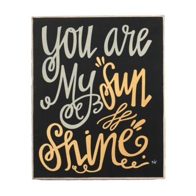 You Are My Sunshine Wooden Sign | Kirklands