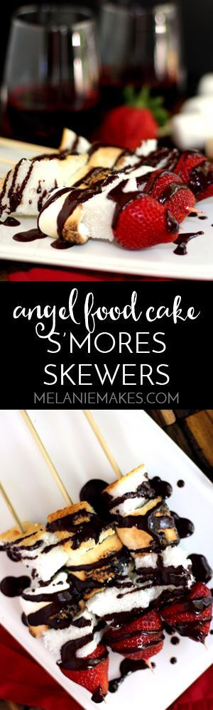 These Angel Food Cake S'mores Skewers are the perfect adult spin on a ...