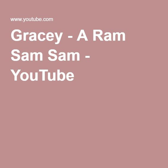 Gracey - A Ram Sam Sam - YouTube