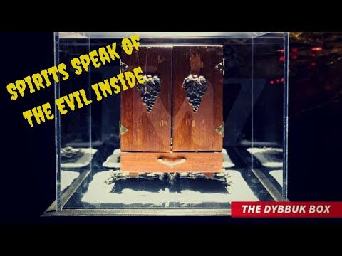 Dybbuk Box The Evil Inside July 6 2020 Youtube The Evil Inside Evil Ghost Hauntings