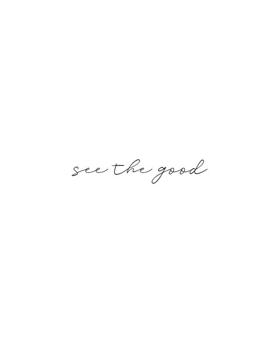 See the good. - Quote Thank you for being there:)💫♈♑xoxoxoxo😺!