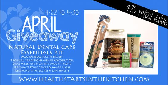 April 2014 Natural Dental Care Essential Kit Giveaway - Health Starts in the Kitchen
