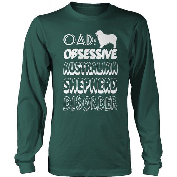 OAD Obsessive Australian Shepherd Disorder Long Sleeve Tee