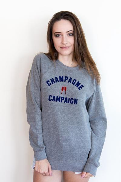 Champagne Campaign Sweatshirt