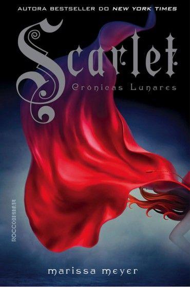 Scarlet - Cronicas Lunares - Vol 2   - Marissa Meyer