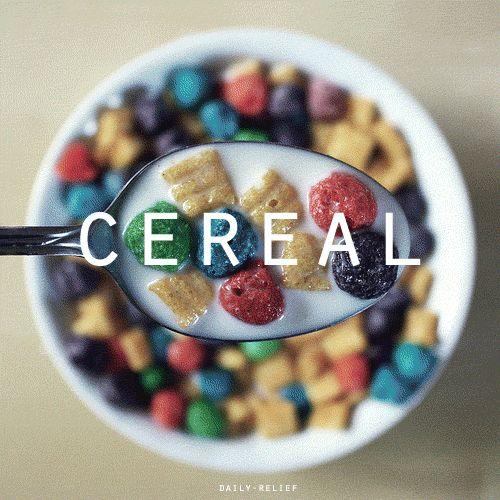 Você ADORA cereal, por exemplo. Todos os cereais. (Para crianças!)