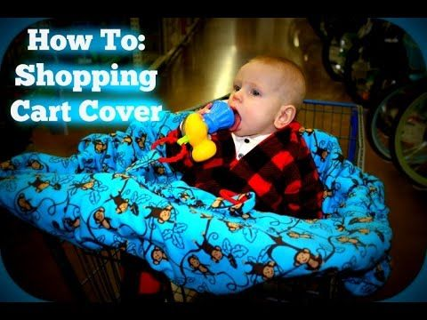How To Make a Shopping Cart Cover for Babies and Toddlers - YouTube
