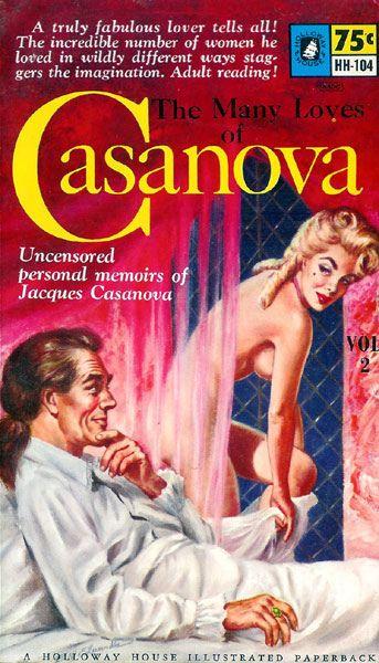 Many Loves of Casanova, The, Volume 2 (Holloway House HH-104) 1961 AUTHOR: Giacomo  Casanova ARTIST: Bill Edwards by Hang Fire Books, via Flickr