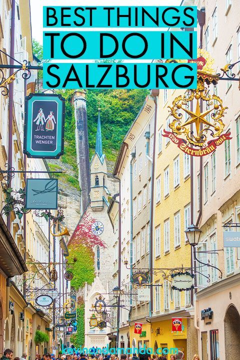All The Best Things To Do In Salzburg Austria Plus Where To Find The Original Sound Of Music Film Locations So Y Sound Of Music Tour Salzburg Austria Salzburg